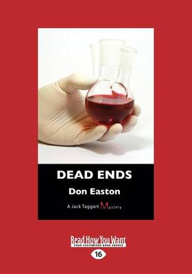 Dead Ends: A Jack Taggart Mystery by Don Easton