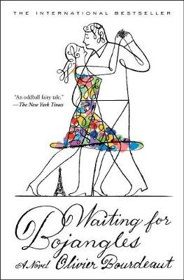 Waiting for Bojangles by Olivier Bourdeaut