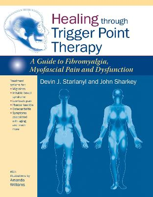 Healing through Trigger Point Therapy by STARLANYL, DEVIN J.
