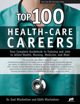 Top 100 Health-Care Careers by Saul Wischnitzer