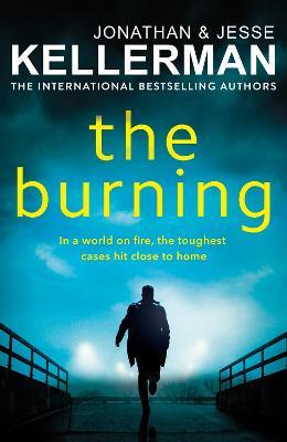 The Burning by Jonathan Kellerman