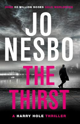 The Thirst: Harry Hole 11 by Jo Nesbo