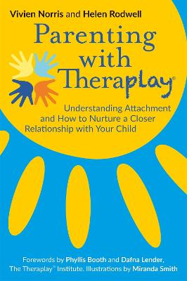 Parenting with Theraplay (R) by Helen Rodwell