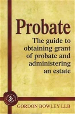 Probate by Gordon Bowley