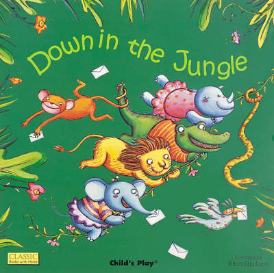 Down in the Jungle by Elisa Squillace