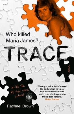 Trace: Who Killed Maria James? book
