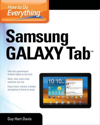 How to Do Everything Samsung Galaxy Tab by Guy Hart-Davis