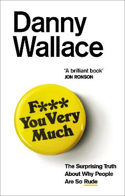 I Can't Believe You Just Said That by Danny Wallace