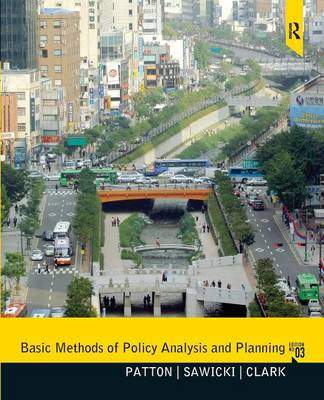 Basic Methods of Policy Analysis and Planning by Carl Patton