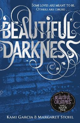 Beautiful Darkness (Book 2) by Kami Garcia