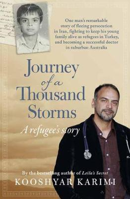 Journey Of A Thousand Storms by Kooshyar Karimi