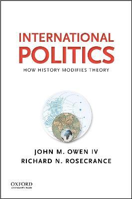 International Politics by John M. Owen Iv