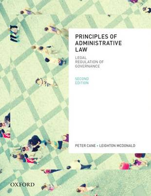 Principles of Administrative Law, Second Edition by Peter Cane