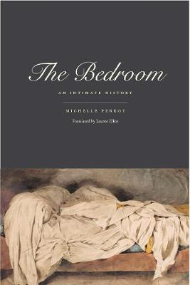 The Bedroom by Michelle Perrot