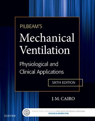 Pilbeam's Mechanical Ventilation by J. M. Cairo