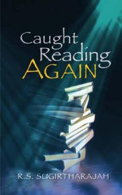Caught Reading Again by R. S. Sugirtharajah