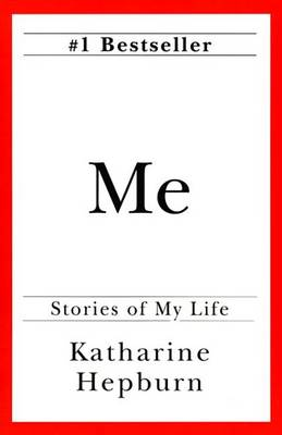Me by Katharine Hepburn
