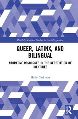 Queer, Latinx, and Bilingual book