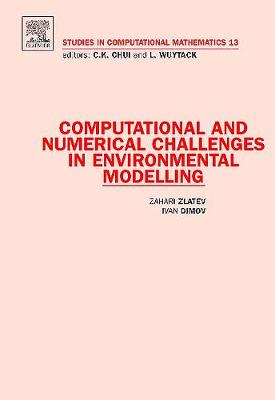 Computational and Numerical Challenges in Environmental Modelling book