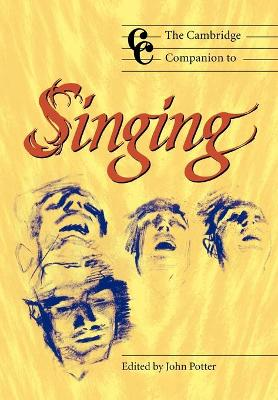 Cambridge Companion to Singing book
