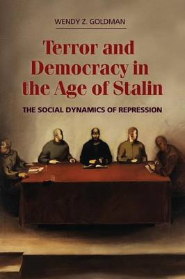 Terror and Democracy in the Age of Stalin book