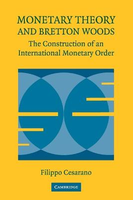 Monetary Theory and Bretton Woods book