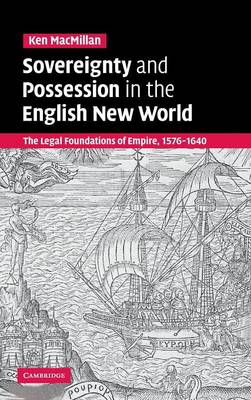 Sovereignty and Possession in the English New World book