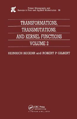 Transformations, Transmutations, and Kernel Functions by H Begehr