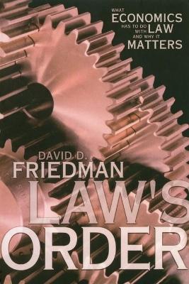 Law's Order by David D. Friedman