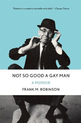 Not So Good a Gay Man book