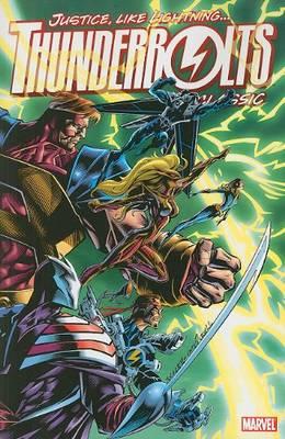 Thunderbolts Classic - Volume 1 by Kurt Busiek