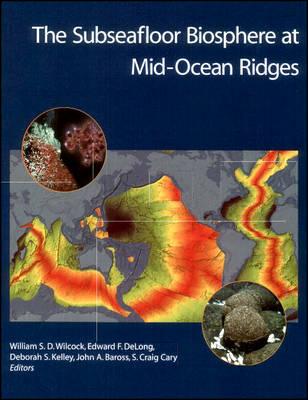 The Subseafloor Biosphere at Mid-Ocean Ridges book