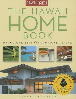 The Hawaii Home Book by Karen Anderson