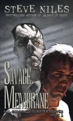 Savage Membrane by Steve Niles