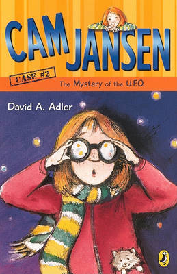 Cam Jansen and the Mystery of the UFO by David A Adler