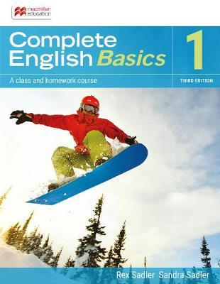 Complete English Basics 1: 3rd ed Student Book + Online Workbook by Rex K. Sadler