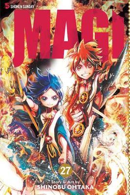 Magi: The Labyrinth of Magic, Vol. 27 by Shinobu Ohtaka