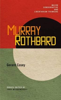 Murray Rothbard by Dr. Gerard Casey