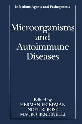 Microorganisms and Autoimmune Diseases by Herman Friedman