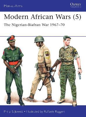 Modern African Wars 5 Modern African Wars 5 5 by Philip Jowett