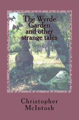 Wyrde Garden by Christopher Angus