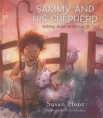 Sammy and His Shepherd by Susan Hunt