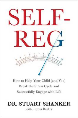 Self-Reg by Dr Stuart Shanker