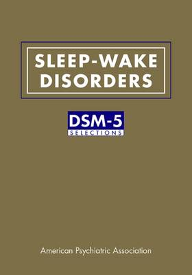 Sleep-Wake Disorders by American Psychiatric Association