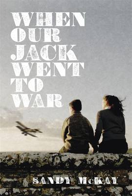 When Our Jack Went to War book