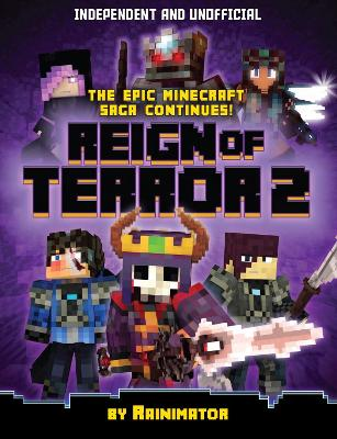 Reign of Terror Part 2: The epic unofficial Minecraft saga continues book