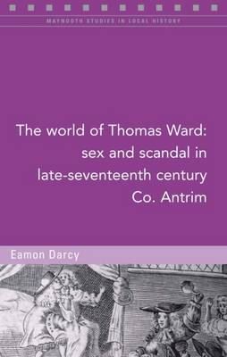 The World of Thomas Ward by Eamon Darcy