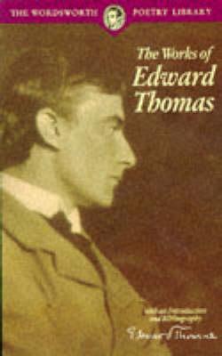 Poetical Works by Edward Thomas