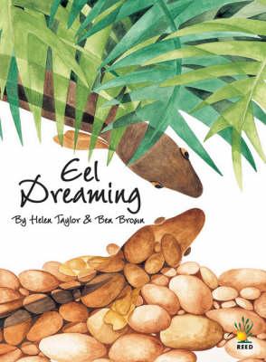 Eel Dreaming by Benjamin Brown