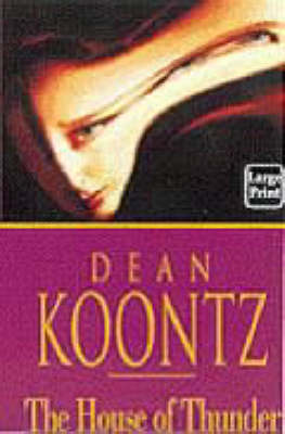 The The House of Thunder by Dean Koontz